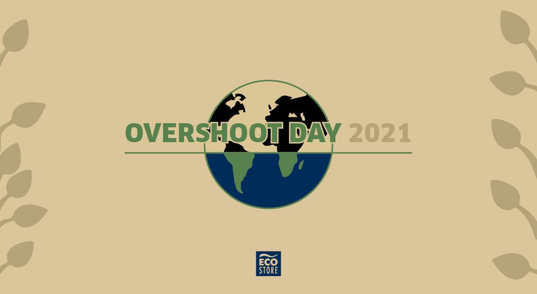 Overshoot Day 2021: i dati e cosa possiamo fare